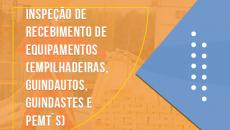 INSPEÇÃO DE RECEBIMENTO DE EQUIPAMENTOS (empilhadeiras, guindautos, guindastes e PEMT´s)