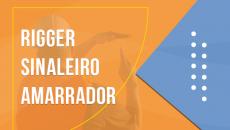 RIGGER - SINALEIRO AMARRADOR